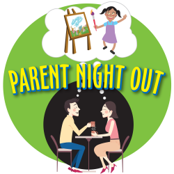 Parent Night Out - June 5th
